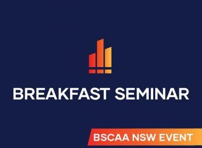 BSCAA NSW Breakfast Seminar